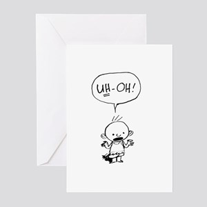 Uh-oh baby stand alone Greeting Cards