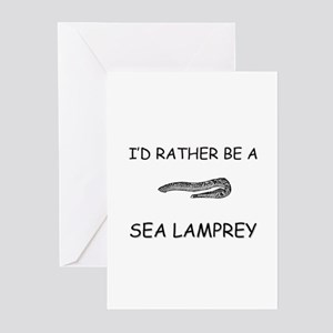 I'd Rather Be A Sea Lamprey Greeting Cards (Pk of