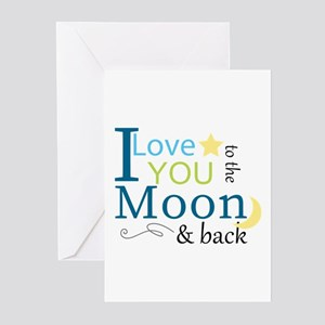 To the Moon and Back Greeting Cards