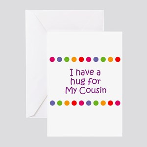 I have a hug for My Cousin Greeting Cards (Pk of 1