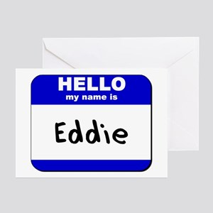 hello my name is eddie  Greeting Cards (Package of