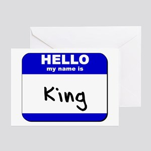 hello my name is king  Greeting Cards (Package of