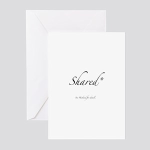 Shared* See Husband for Details Greeting Cards (Pa