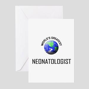World's Greatest NEONATOLOGIST Greeting Cards (Pk
