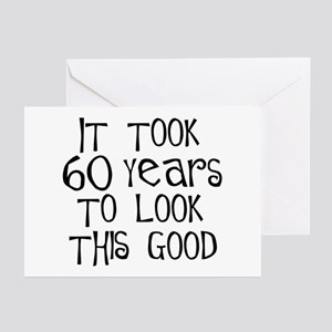 60 years to look this good Greeting Cards (Package
