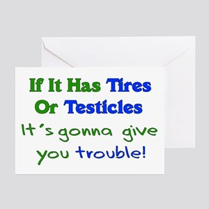 Tires Testicles Trouble Greeting Cards (Package of