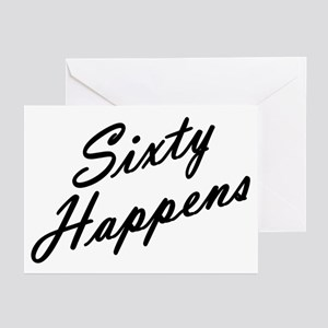 sixty happens - 60th birthday Greeting Cards (Pack