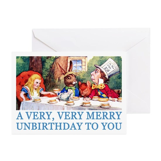 2 Alice Unbirthday Blue Greeting Cards Pk Of 10 A Very Merry Unbirthday Greeting Cards Pk Of 10 By Grant Devereaux Cafepress