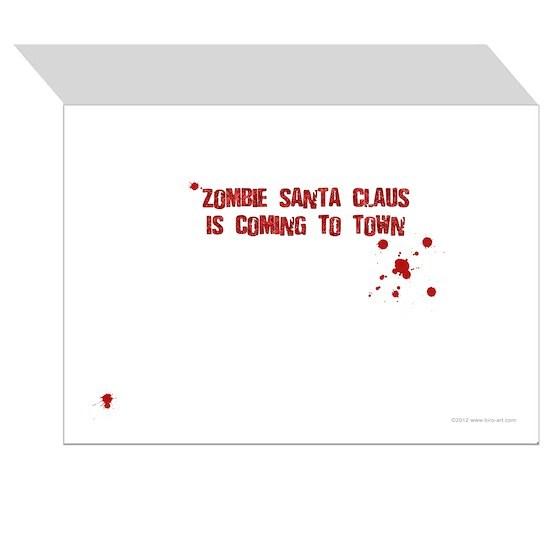 Zombie Santa is coming