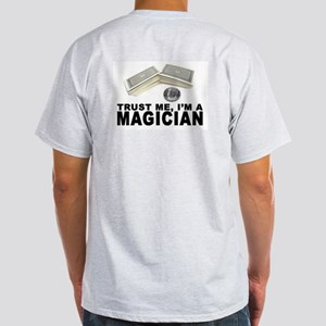 Got Magic Ash Grey T-Shirt