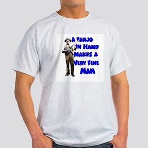 A Banjo in Hand Makes a Very Fine Man T-Shirt