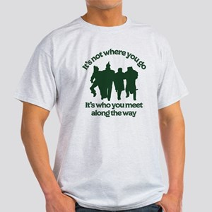 The Wizard of Oz It's Who You Meet A Light T-Shirt