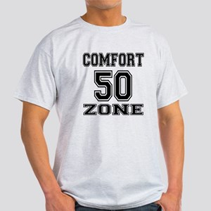 Comfort 50 Zone Birthday Designs Light T-Shirt