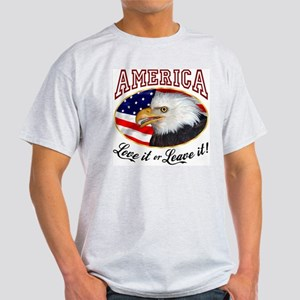 America - Love it or Leave it! Light T-Shirt