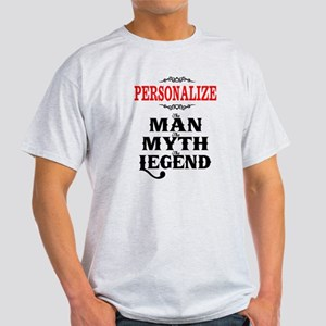 Custom Man Myth Legend Light T-Shirt