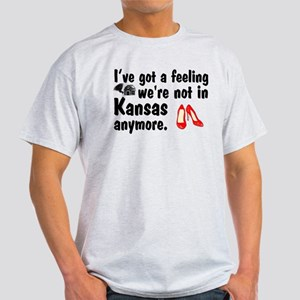 'Not In Kansas Anymore' Light T-Shirt