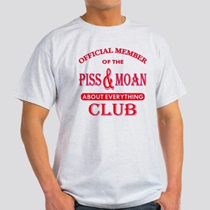Member Piss And Moan Club Light T-Shirt