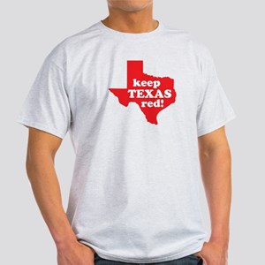 Keep Texas Red! Light T-Shirt