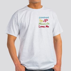 Someone in Minnesota Loves Me Light T-Shirt