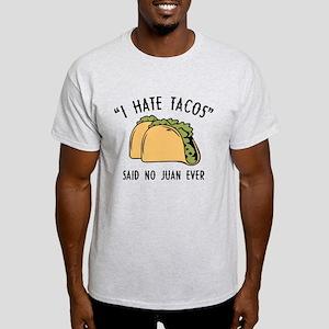 bcdb7192a Funny Taco Sayings T-Shirts - CafePress