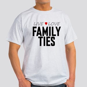 Live Love Family Ties Light T-Shirt