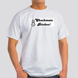 Funny Checkmate Bitches Ash Grey T-Shirt