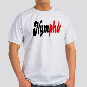 3f688619c Nymphomaniac T-Shirts - CafePress
