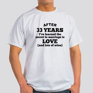 33 Years Of Love And Wine T-Shirt