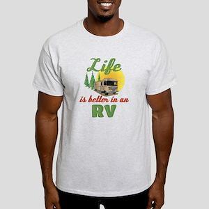 Life's Better In An RV Light T-Shirt