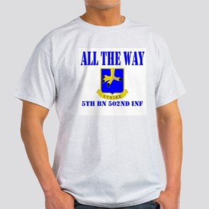 All The Way 5th Bn 502nd Inf Light T-Shirt
