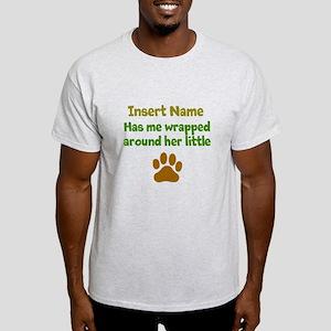 My dog wrapped around finger Light T-Shirt