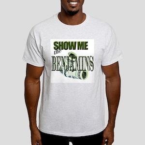 Show Me The Benjamins Ash Grey T-Shirt