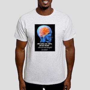 10 Percent Usage Of Brain Light T-Shirt