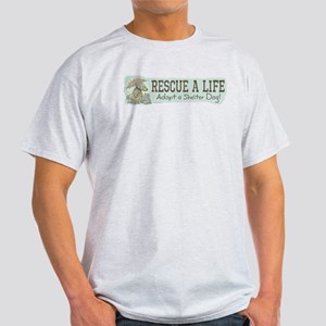 Rescue Dog Quote Light T-Shirt