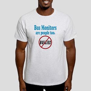 No Bullying Bus Monitors Light T-Shirt