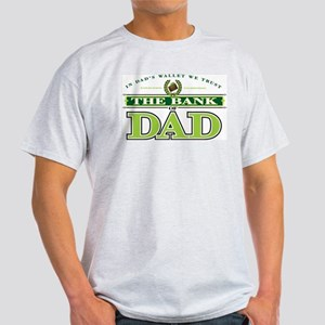 The Bank of Dad T-Shirt