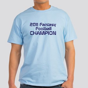 2011 Fantasy Football Champion Light T-Shirt