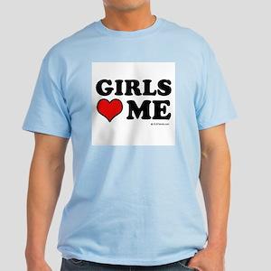 Girls love me Light T-Shirt