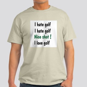 I Hate/Love Golf Light T-Shirt