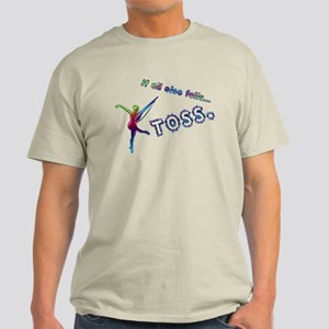 If all else fails... TOSS. Light T-Shirt