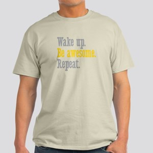 Wake Up Be Awesome Light T-Shirt