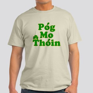 Pog Mo Thoin Kiss My Ass Light T-Shirt