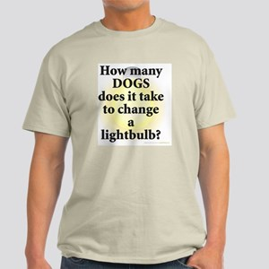 Dogs Change Lightbulb Light T-Shirt