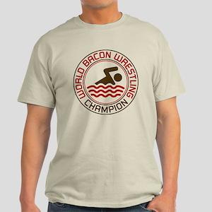 World Bacon Wrestling Champion Light T-Shirt