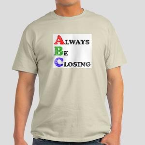 Always Be Closing Ash Grey T-Shirt