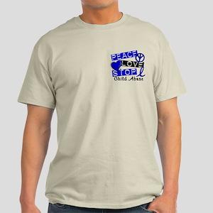 Peace Love Stop Child Abuse 1 Light T-Shirt