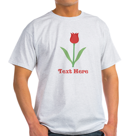 Dark Red Tulip and Text. Light T-Shirt