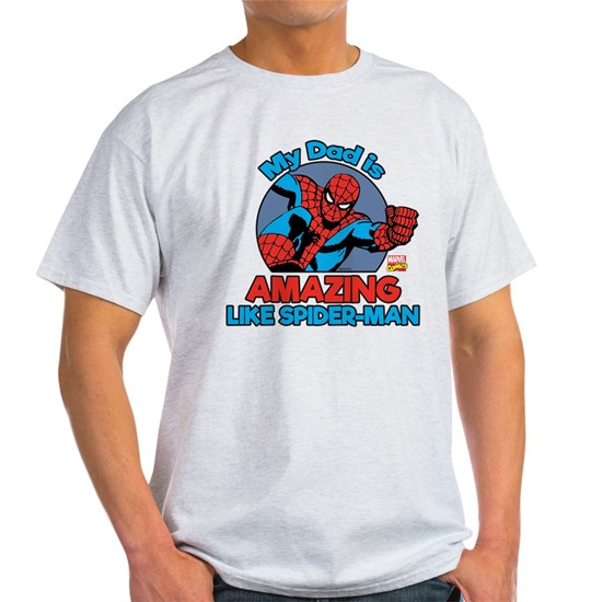 02c905053 My Dad is Amazing Like Spider-Man Light T-Shirt by Marvel - CafePress