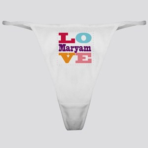 I Love Maryam Classic Thong