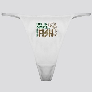 Life Is Simple...FISH Classic Thong
